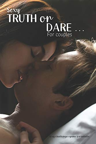 Sexy Truth or Dare For Couples
